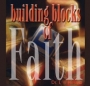 Building Blocks of Faith (converted from cassette)
