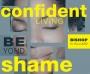 Confident Living After Shame