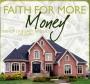 Faith for More Money- MP3