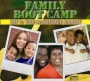 Family Boot Camp  - DIV 3:  The Maximized Family – CD
