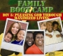 Family Boot Camp  - DIV 5: Pleasing God Through Maximized Living