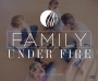 Family Under Fire Series -CD