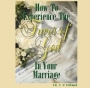 How to Experience the Favor of God in Your Marriage
