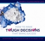 How to Make Tough Decisions that Bring Success  – DIV 1