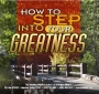 How to Step into Your Greatness – CD