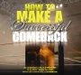 How to Make a Successful Comeback