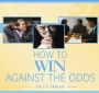 How to Win Against the Odds – CD
