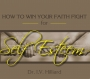 How to Win Your Faith Fight for Self Esteem - Part 1