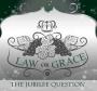 Law of Grace: The Jubilee Question