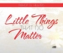 Little Things That Do Matter- CD
