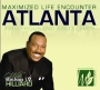 Maximized Life Encounter - Atlanta- CD-2011