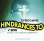 Overcoming Hindrances to Vision - DIV Two: Resisting Resentment