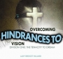 Overcoming Hindrances to Vision - DIV One: The Tenacity to Dream