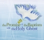 Promise of Baptism with the Holy Ghost