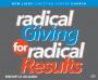 Radical Giving For Radical Results
