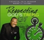 Respecting God's Timing (2012)- CD