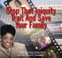 Stop that Iniquity Trait & Save Your Family! – Dr. Bridget