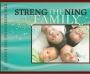Strengthening the Family #4