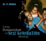 Taking Possession of Next Generation Blessings