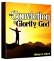 The Conviction to Glorify God – CD
