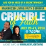 The Maximized Living Faith Seminar - The Crucible of Faith