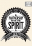The Partnership with the Spirit - DVD
