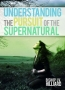 Understanding the Pursuit of the Supernatural - DVD