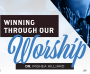 Winning Through Our Worship - CD