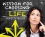 Wisdom for Choosing Life - CD